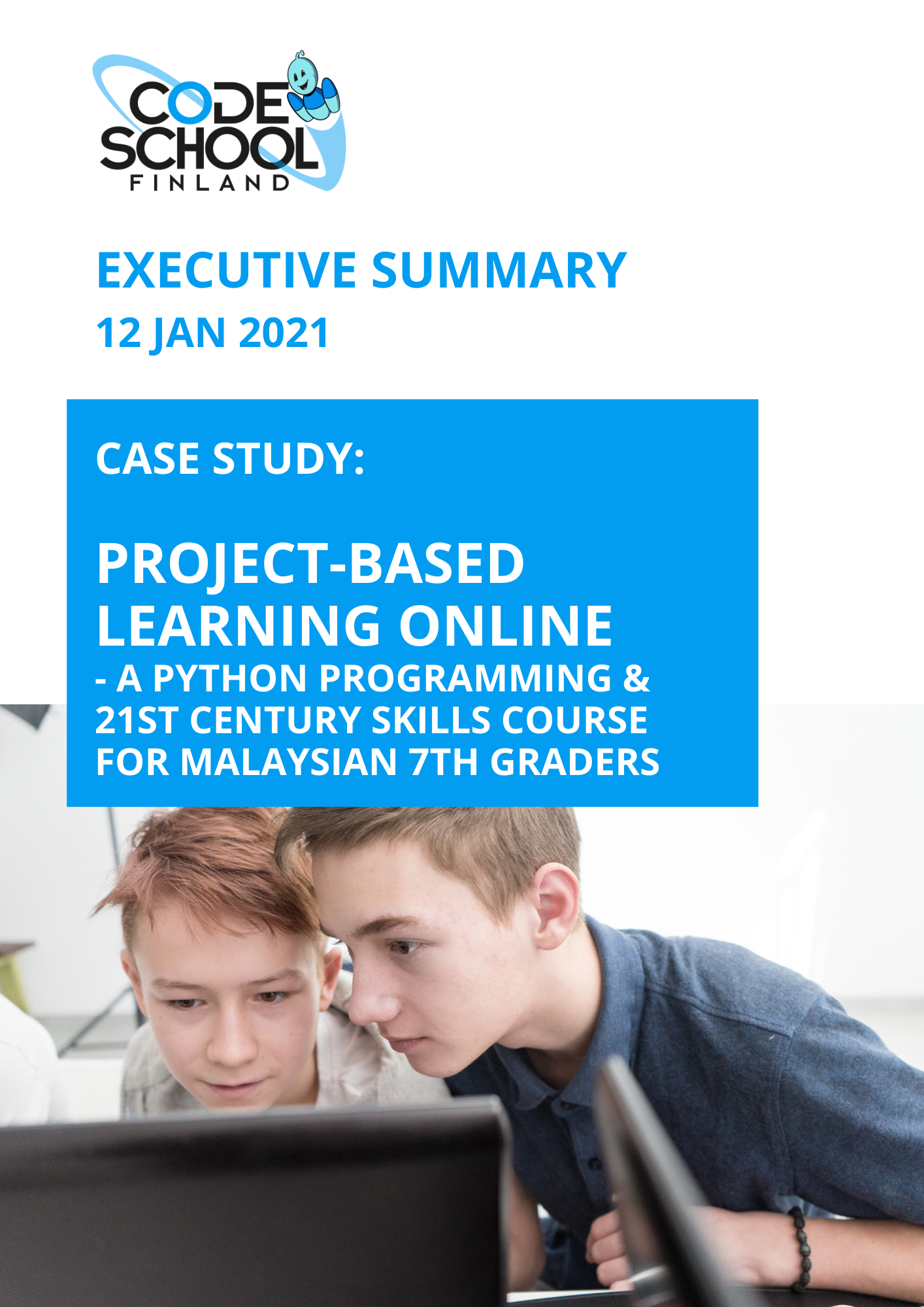 Case Study Executive Summary Online PBL for Malaysia 12 Jan 2021